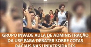 """Group invades Administration class at USP to debate over racist quotas at universities"""