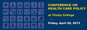 Health Care Policy Conference at Trinity College