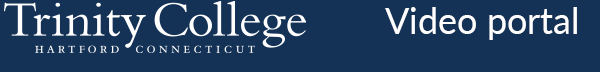 Trinity College Video Portal