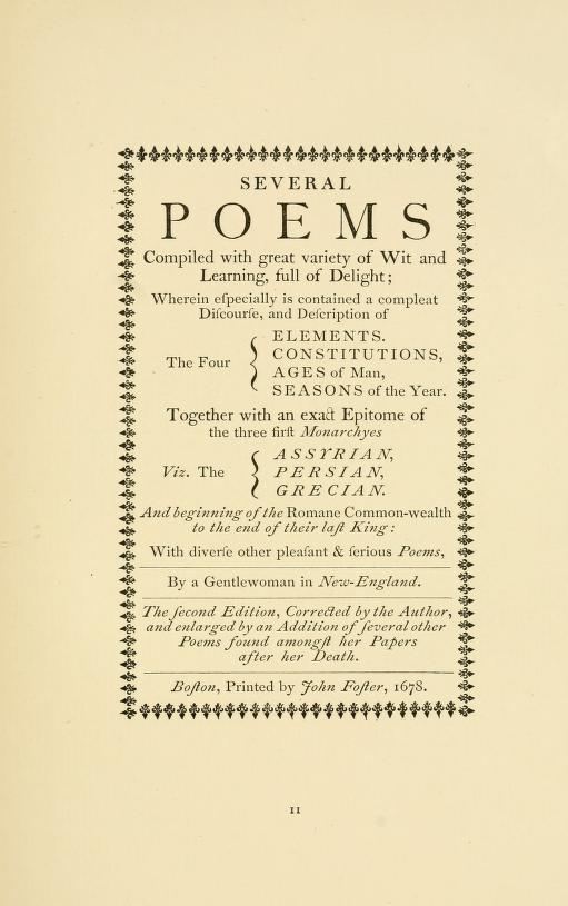 poetry and ann bradstreet Anne bradstreet's poetry dealt with typical puritan religious themes, but also  defended women's reason and the immortality of writing itself.