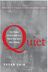 Susan Cain's Book Quiet: The Power of Introverts in a World That Can't Stop Talking. Source:
