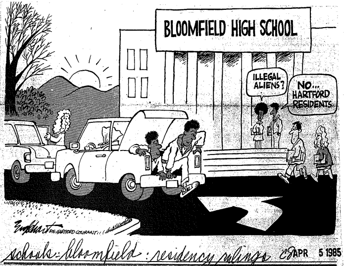 This cartoon satirizes Bloomfield residents unsavory view of Hartford residents as outsiders, as well as the lengths non-Bloomfield residents took to attend Bloomfield schools. Source: Hartford Courant, 1985