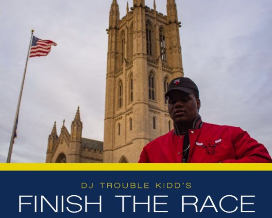 GUEST PLAYLIST: DJ TroubleKidd's 'Finish the Race'