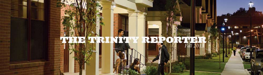 The Trinity Reporter-Fall 2013